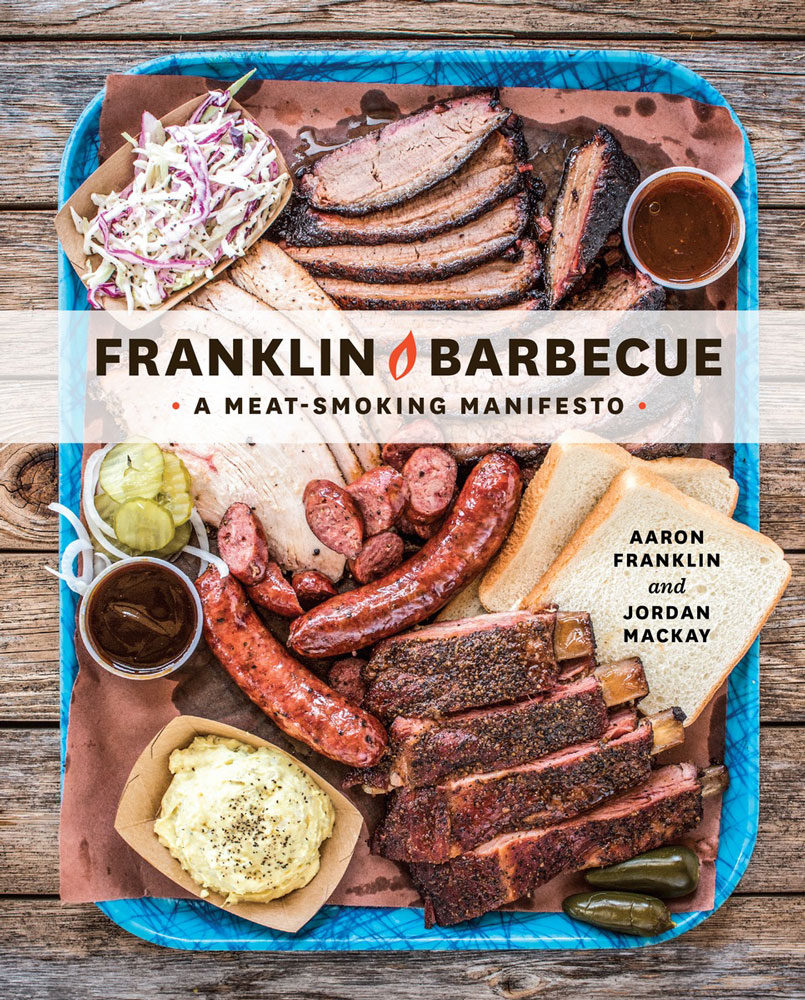 Franklin Barbecue: A Meat-Smoking Manifesto Book Cover
