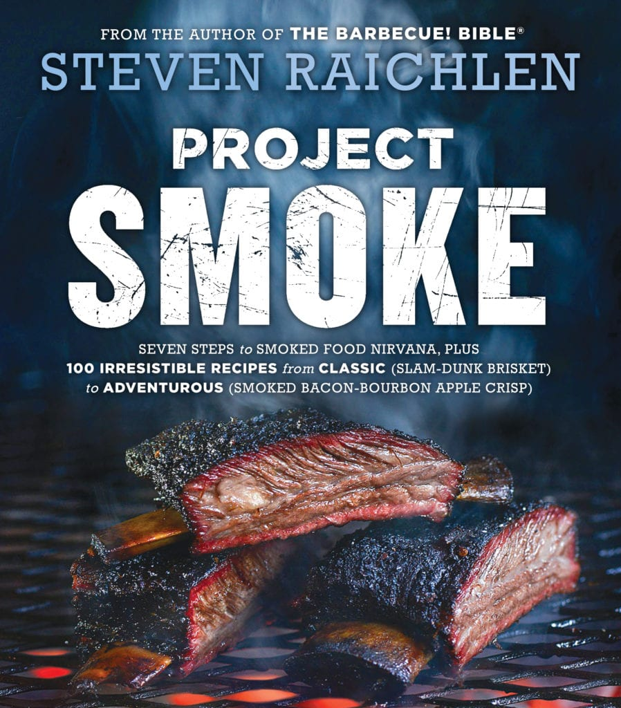 """Excerpted from Project Smoke by Steven Raichlen (Workman Publishing). Copyright © 2016. Photographs by Matthew Benson."