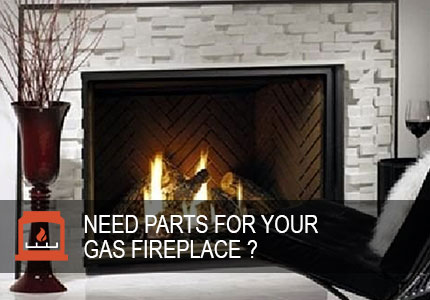 Need Gas Fireplace Parts?